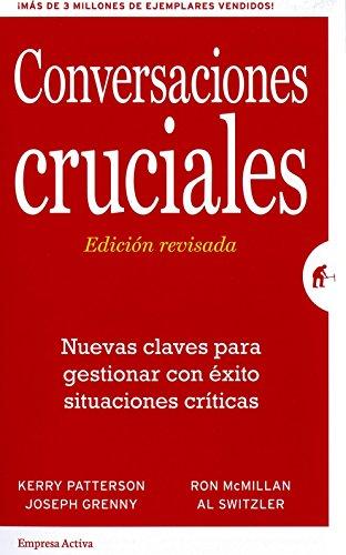Conversaciones cruciales. Ed. revisada (Spanish Edition)
