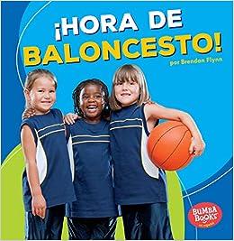 hora de Baloncesto! Basketball Time! Bumba Books en Español—¡hora ...