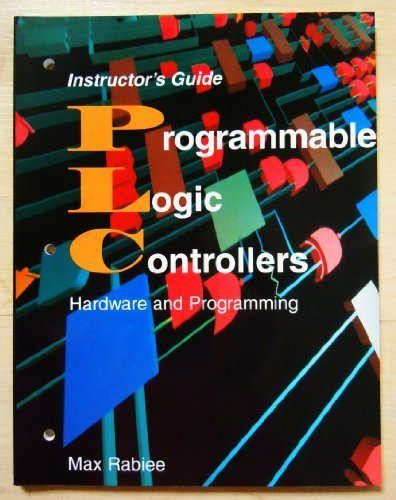 Instructor's Guide to Programmable Logic Controllers: Hardware and Programming