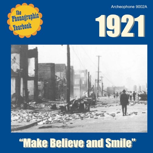 1921: Make Believe and Smile