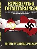 Experiencing Totalitarianism, Andrejs Plakans, 1434315738