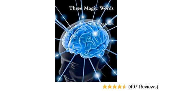 Three magic words kindle edition by uell s andersen self help three magic words kindle edition by uell s andersen self help kindle ebooks amazon fandeluxe Image collections