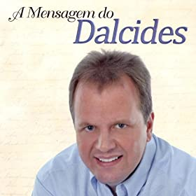 from the album a mensagem do dalcides march 28 2012 format mp3 be the