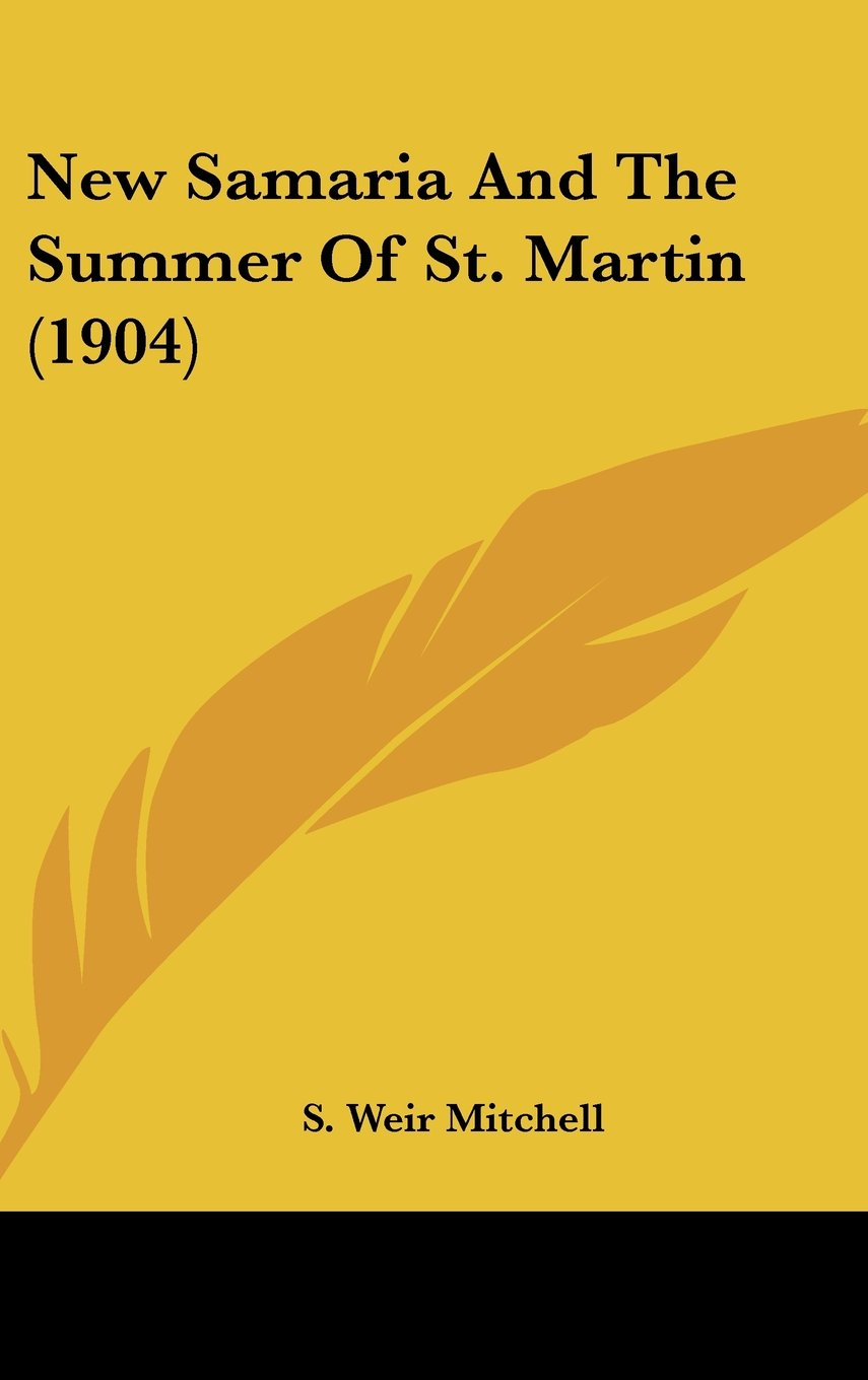 Download New Samaria And The Summer Of St. Martin (1904) ebook