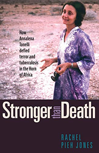 Stronger than Death: How Annalena Tonelli Defied