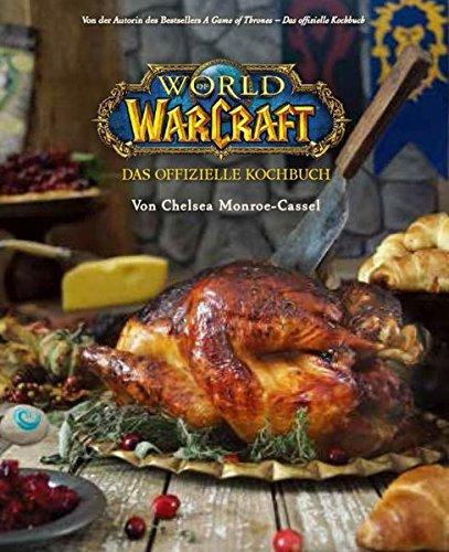 World Of Warcraft  Das Offizielle Kochbuch
