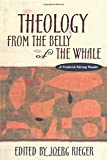 Theology from the Belly of the Whale: A Frederick Herzog Reader