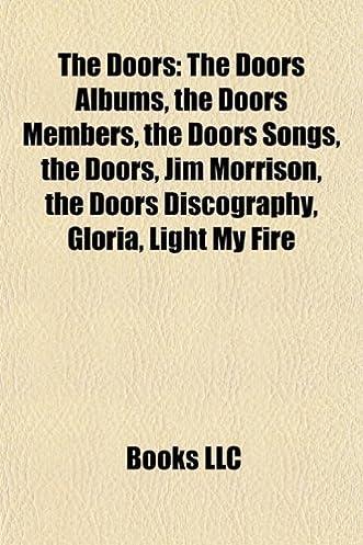 Amazon.co.jp? Doors The Doors Albums Doors Members Doors Songs Jim Morrison Doors Discography Light My Fire Gloria Source Wikipedia LLC Books ...  sc 1 st  ???? & Amazon.co.jp? Doors: The Doors Albums Doors Members Doors Songs ...