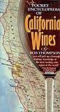 The Pocket Encyclopedia of California Wines, Bob Thompson, 0671523244