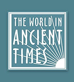 Student Study Guide to The Ancient Egyptian World (The World in Ancient Times)