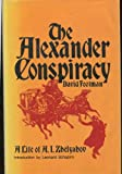 The Alexander Conspiracy, David Footman and Leonard B. Schapiro, 0912050470