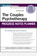 The Couples Psychotherapy Progress Notes Planner (PracticePlanners Book 282) Kindle Edition