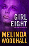 Girl Eight: A Mercy Harbor Thriller: Book Two