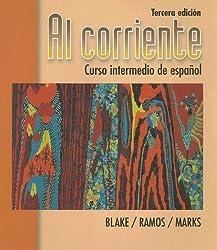 Al corriente: Curso intermedio de espanol by Robert J. Blake (1998-01-01)