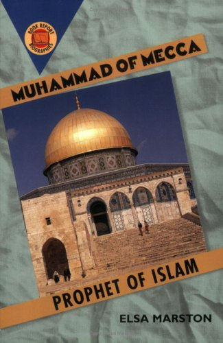Download Muhammad of Mecca: Prophet of Islam (Book Report Biographies) pdf