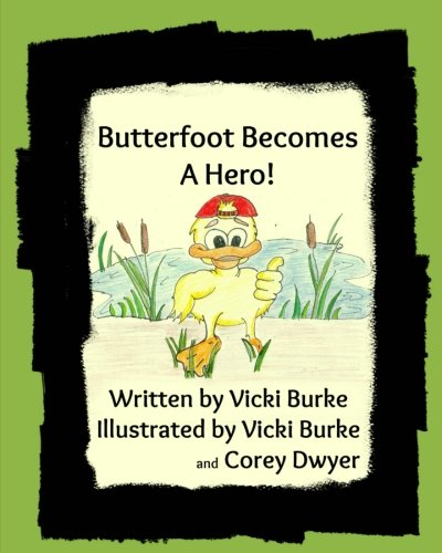 Butterfoot Becomes a Hero