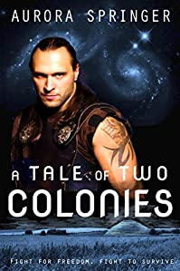 A Tale Of Two Colonies by Aurora Springer ebook deal