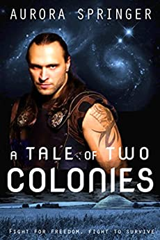 A Tale of Two Colonies by [Springer, Aurora]