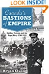Canada's Bastions of Empire: Halifax,...