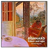 Bonnard Colour and Light, Nicholas Watkins, 1854372564