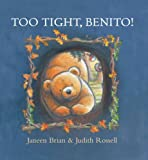 Too Tight, Benito!, Janeen Brian, 1921049863