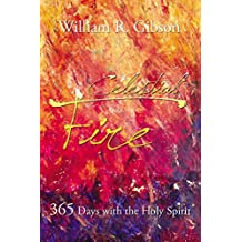 Celestial Fire: 365 Days with the Holy Spirit
