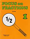 Focus on Fractions, Book 1, Margaret Smart and Patricia Tuel, 0918932149