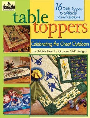 Granola Girl Designs Table Toppers: Celebrating the Great Outdoors