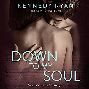 Down to My Soul Audiobook