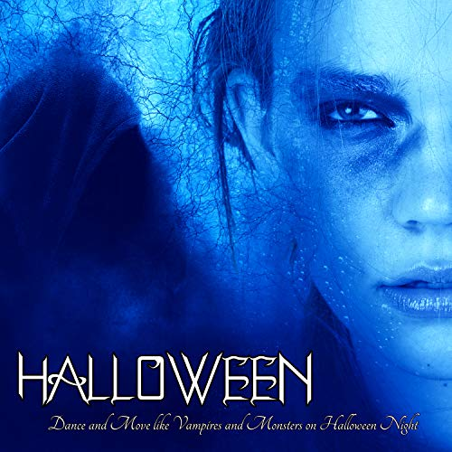 Halloween - Halloween Workout EDM House Music to Dance and Move like Vampires and Monsters on Halloween Night]()