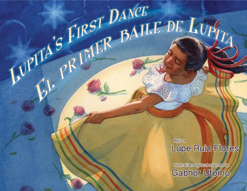 Lupita's First Dance / El primer baile de Lupita (English and Spanish Edition)