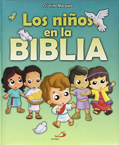 Los niños en la Biblia: Historias bíblicas para niños