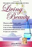 Living Beauty, Lisa Petty, 155041870X