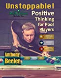 Unstoppable!: Positive Thinking for Pool Players - 2nd Edition