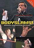Bodyslams!, Gary Michael Cappetta, 1550227092