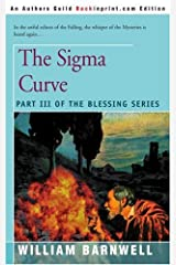 The Sigma Curve: Part III of the Blessing Series Paperback
