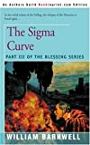 img - for The Sigma Curve: Part III of the Blessing Series book / textbook / text book