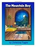 The Mountain Boy, Christina Pages, 0979486394