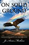 ON SOLID GROUND: Inspirational Poetry for All Occasions