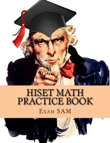HiSET Math Practice Book: 250 HiSET Math  Practice Test Questions