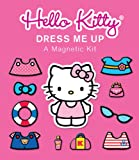 Hello Kitty: Dress Me Up: A Magnetic Kit (Miniature Editions)