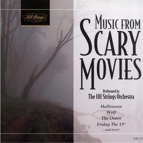 Music From Scary Movies (101 Strings -