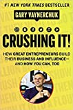 [By Gary Vaynerchuk ] Crushing It!: How Great Entrepreneurs Build Their Business and Influence-and How You Can, Too (Hardcover)【2018】by Gary Vaynerchuk (Author) (Hardcover)