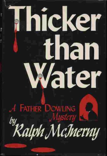Thicker Than Water: A Father Dowling Mystery Ralph M. McInerny