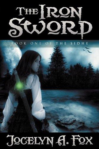 The Iron Sword Jocelyn A Fox