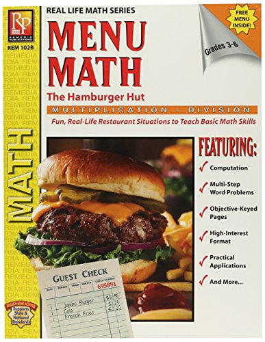 Menu Math: The Hamburger Hut, Multiplication / Division, Grades 3-6 (Real Life Math Sereis)
