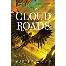 The Cloud Roads (The Books of the Raksura Book 1) (English Edition)