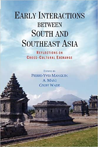 Book Early Interactions Between South and Southeast Asia: Reflections on Cross-Cultural Exchange (September 23,2011)
