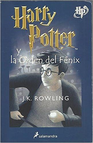 Harry Potter y La Orden del Fenix: Amazon.es: Rowling, J. K.: Libros