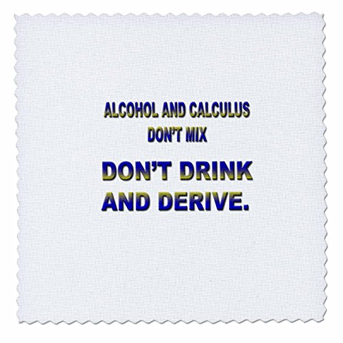 (3dRose qs_4321_1 Alcohol and Calculus Don't Mix Don't Drink and Derive Quilt Square, 10 by 10-Inch )